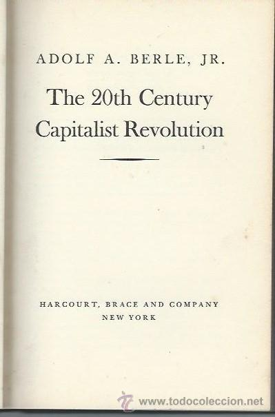 ADOLF A. BERLE, J.R. THE 20TH CENTURY CAPITALIST REVOLUTION, HARCOURT, BRACE AND COMPANY NEW YORK (Libros de Segunda Mano - Pensamiento - Política)