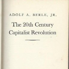 Libros de segunda mano: ADOLF A. BERLE, J.R. THE 20TH CENTURY CAPITALIST REVOLUTION, HARCOURT, BRACE AND COMPANY NEW YORK. Lote 40037788
