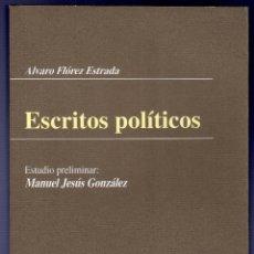 Libros de segunda mano: ESCRITOS POLÍTICOS. ALVARO FLÓREZ ESTRADA. . Lote 40085078