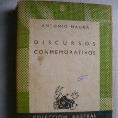 Libros de segunda mano: DISCURSOS CONMEMORATIVOS. MAURA, ANTONIO. 1941. Lote 40245038
