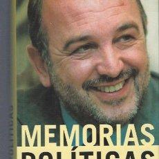 Libros de segunda mano: MEMORIAS POLÍTICAS JOAQUÍN ALMUNIA, AGUILAR 2001 MADRID, 435 PÁGS, 16X26CM. Lote 40587046