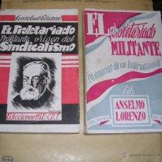 Libros de segunda mano: ANARQUISMO - ANSELMO LORENZO EDC. M.L.E.-C.N.T. EL PROLETARIO MILITANTE ,ORIGEN DEL SINDICALISMO ,. Lote 40634759