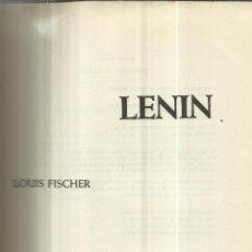 Libros de segunda mano: LENIN. LOUIS FISCHER. EDITORIAL BRUGUERA. BARCELONA. 1966. Lote 40694136
