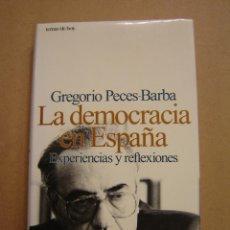 Libros de segunda mano: LA DEMOCRACIA EN ESPAÑA - EXPERIENCIAS Y REFLEXIONES - GREGORIO PECES-BARBA. Lote 40825656
