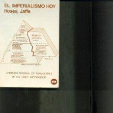 Libros de segunda mano: EL IMPERIALISMO HOY. AÑO 1976. HOSEA JAFFE. Lote 40891911