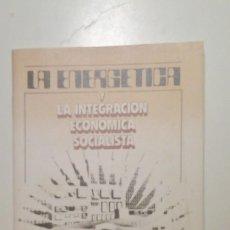 Libros de segunda mano: LA ENERGÉTICA Y LA INTEGRACIÓN ECONÓMICA SOCIALISTA - ZUBKOV, ANATOLY, 1985. Lote 41054721