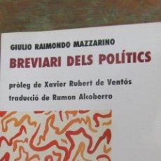 Libros de segunda mano: EL BREVIARI DELS POLÍTICS DE GIULIO RAIMONDO (CARDENAL) MAZZARINO (LLAMP). Lote 41118033