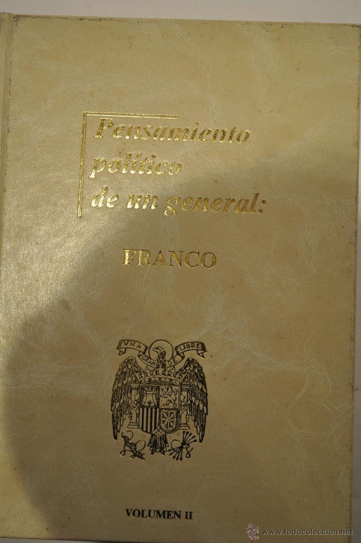 PENSAMIENTO POLÍTICO DE UN GENERAL: FRANCO. TOMOS I, II Y III. TRES TOMOS. RM64193 (Libros de Segunda Mano - Pensamiento - Política)