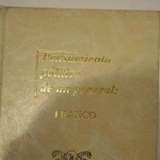 Libros de segunda mano: PENSAMIENTO POLÍTICO DE UN GENERAL: FRANCO. TOMOS I, II Y III. TRES TOMOS. RM64193. Lote 41139732