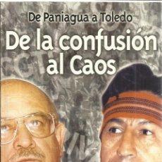 Libros de segunda mano: DE LA CONFUSIÓN AL CAOS. CARLOS BOLOÑA BERH. INST. DE Eª DE LIBRE MERCADO. PERÚ. 2002. Lote 41202744