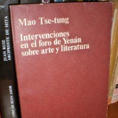 Libros de segunda mano: MAO TSE-TUNG INTERVENCIONES EN EL FORO DE YENÁN SOBRE ARTE Y LITERATURA. ANAGRAMA, 1974. DOCUMENTOS.. Lote 41268089