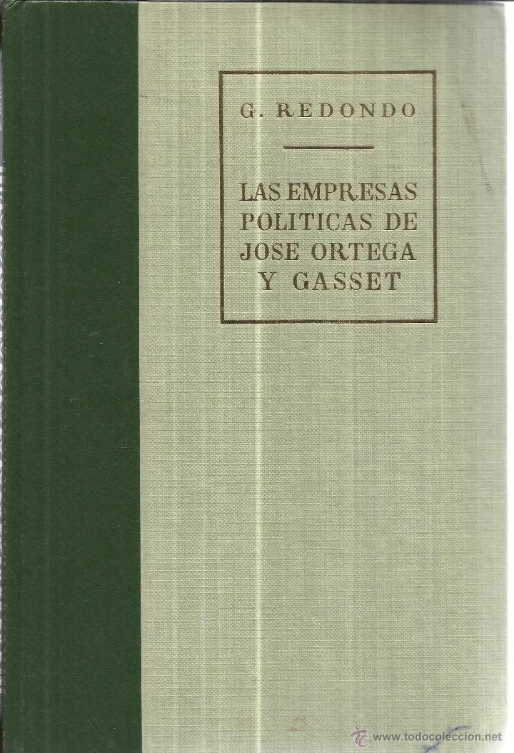 Libros de segunda mano: LAS EMPRESAS POLÍTICAS DE JOSÉ ORTEGA Y GASSET. 2 TOMOS. EDI. RIAL. MADRID. 1970 - Foto 3 - 41282254