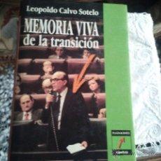 Libros de segunda mano: MEMORIA VIVA DE LA TRANSICIÓN. - CALVO SOTELO, LEOPOLDO. . Lote 41282941