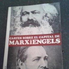 Libros de segunda mano: CARTES SOBRE EL CAPITAL KARL MARX I FEDERICO ENGELS EDICIONS DE MATERIALS S.A 1967. Lote 41400994