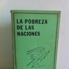 Libros de segunda mano: LA POBREZA DE LAS NACIONES. JOSÉ FIGUERES FERRER. IMAS. -----------------3ª COMPRA ENVÍO GRATIS----. Lote 41452427