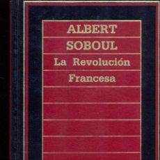 Libros de segunda mano: LA REVOLUCIÓN FRANCESA - ALBERT SEBOUL - BIBLIOTECA DE HISTORIA. Lote 41586846