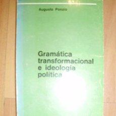 Libros de segunda mano: GRAMÁTICA TRANSFORMACIONAL E IDEOLOGÍA POLÍTICA (BUENOS AIRES, 1973). Lote 42295259