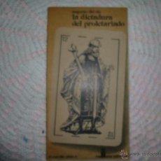 Libros de segunda mano: LOTE 23047936: LA DICTADURA DEL PROLETARIADO - EUGENIO DEL RIO - 1977 LA DICTADURA DEL PROLETARIADO. Lote 42356240