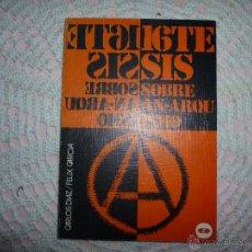 Libros de segunda mano: 16 TESIS SOBRE ANARQUISMO - CARLOS DIAZ-FELIX GARCIA -COLECCIÓN LEE Y DISCUTE - 1976. Lote 42356809