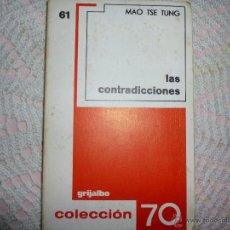Libros de segunda mano: LAS CONTRADICCIONES - TSE-TUNG, MAO. Lote 42356857