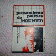 Libros de segunda mano: PENSAMIENTO POLITICO DE MOUNIER - FRANCOIS GOGUEL Y JEAN MARIE DOMENECH. Lote 42443234