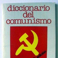 Libros de segunda mano: DICCIONARIO DEL COMUNISMO. Lote 42447051