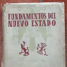 Libros de segunda mano: FUNDAMENTOS DEL NUEVO ESTADO, EDICIONES VICESECRETARIA DE EDUCACION POPULAR 1943 517 PAG. Lote 42617446
