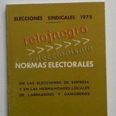 Libros de segunda mano: NORMAS ELECTORALES - ELECCIONES SINDICALES 1975 - SINDICATO POLÍTICA ESPAÑA - ORGANIZACIÓN SINDICAL. Lote 42623308