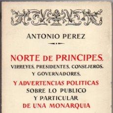 Libros de segunda mano: NORTE DE PRÍNCIPES, VIRREYES, PRESIDENTES, CONSEJEROS Y GOVERNADORES, Y ADVERTENCIAS.... Lote 42674762