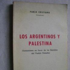 Livros em segunda mão: LOS ARGENTINOS Y PALESTINA. LLAMAMIENTO A FAVOR DE LOS DERECHOS DEL PUEBLO PALESTINO.. Lote 241017320