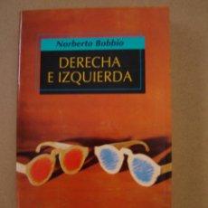 Libros de segunda mano: DERECHA E IZQUIERDA - NORBERTO BOBBIO. Lote 42831748