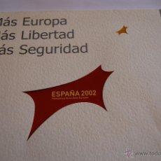 Libros de segunda mano: EUROPA. MÁS LIBERTAD. MÁS SEGURIDAD. ESPAÑA 2002.. Lote 43020752