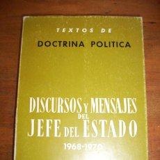 Libros de segunda mano: ESPAÑA. JEFE DE ESTADO (1936-1975 : F. FRANCO). DISCURSOS Y MENSAJES DEL JEFE DE ESTADO : 1968-1970. Lote 43075618