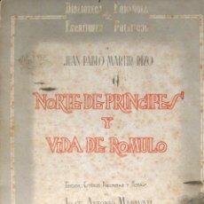 Libros de segunda mano: MÁRTIR RIZO. NORTE DE PRÍNCIPES Y VIDA DE RÓMULO. 1945. Lote 43391958