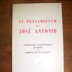 Libros de segunda mano: EL PENSAMIENTO DE JOSÉ ANTONIO. Lote 210549112