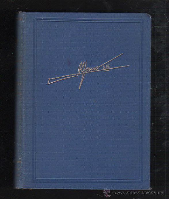 Libros de segunda mano: ALFONSO XIII POR HENRY VALLOTTON. EDITORIAL TESORO. MADRID. 1º EDICION. 1945 - Foto 2 - 43506983