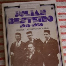 Libros de segunda mano: FERMIN SOLANA. JULIAN BESTEIRO. . Lote 43532198