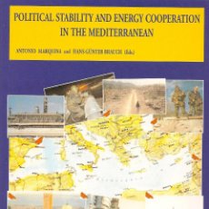 Libros de segunda mano: POLITICAL STABILITY AND ENERGY COOPERATION IN THE MEDITERRANEAN * INGLÉS *. Lote 43586847