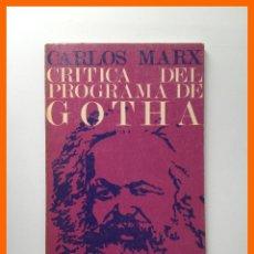 Libros de segunda mano: CRITICA DEL PROGRAMA DE GOTHA - CARLOS MARX - COLECCION ORBE . Lote 43683939