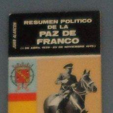 Libros de segunda mano: LIBRO: ALARCÓN: 'RESUMEN POLÍTICO DE LA PAZ DE FRANCO' (1980). Lote 191862496