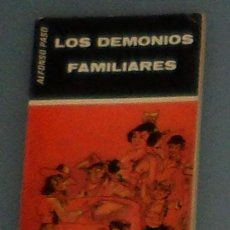 Libros de segunda mano: LIBRO: PASO: 'LOS DEMONIOS FAMILIARES' (1978). Lote 44239160