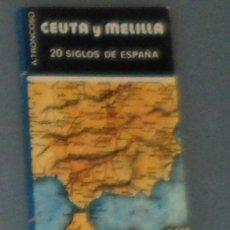 Libros de segunda mano: LIBRO: TRONCOSO: 'CEUTA Y MELILLA, 20 SIGLOS DE ESPAÑA' (1981). Lote 44240288