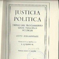 Libros de segunda mano: JUSTICIA POLÍTICA, OTTO KIRCHHEIMER, UNIÓN TIPOGRÁFICA EDITORIAL HISPANO AMERICANA MÉXICO 1968. Lote 44246274