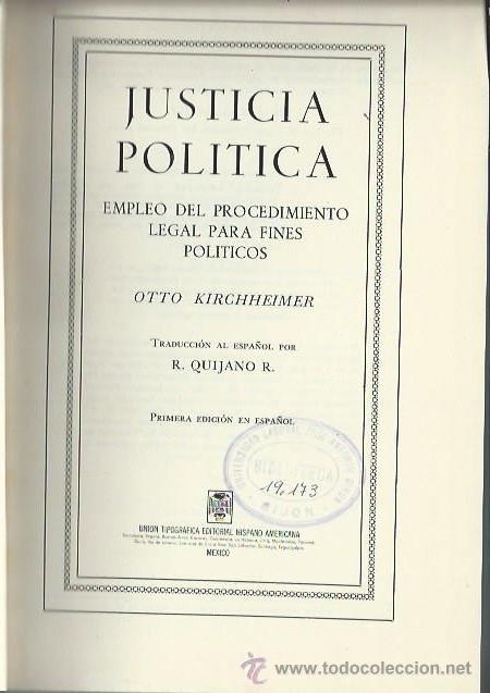 JUSTICIA POLÍTICA, OTTO KIRCHHEIMER, UNIÓN TIPOGRÁFICA EDITORIAL HISPANO AMERICANA MÉXICO 1968 (Libros de Segunda Mano - Pensamiento - Política)