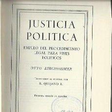 Libros de segunda mano: JUSTICIA POLÍTICA, OTTO KIRCHHEIMER, UNIÓN TIPOGRÁFICA EDITORIAL HISPANO AMERICANA MÉXICO 1968. Lote 44246283