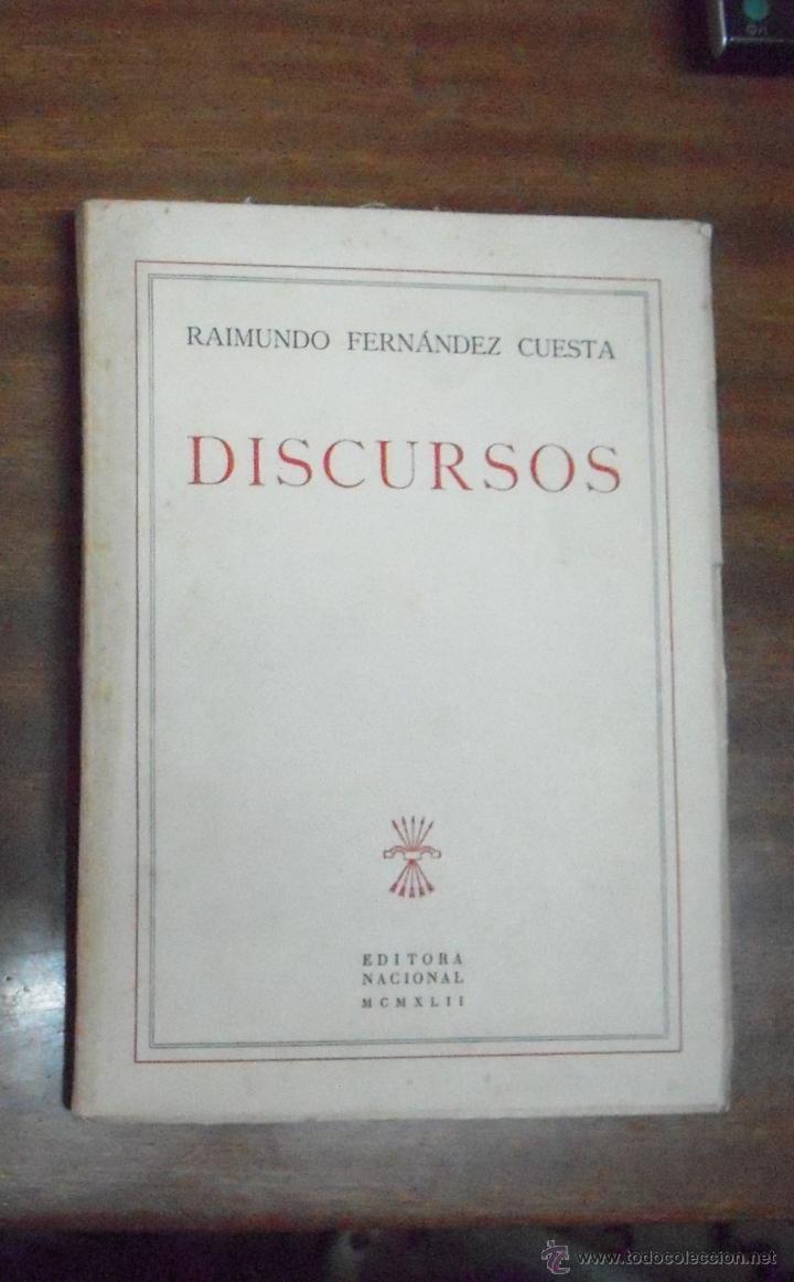 RAIMUNDO FERNÁNDEZ CUESTA DISCURSOS (Libros de Segunda Mano - Pensamiento - Política)