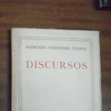 Libros de segunda mano: RAIMUNDO FERNÁNDEZ CUESTA DISCURSOS. Lote 44323757