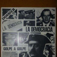 Libros de segunda mano: LA DEMOCRACIA GOLPE A GOLPE / DIARIO DE BARCELONA / DOSIER ESPECIAL DEL 23-F / 1ª ED.. Lote 44340614