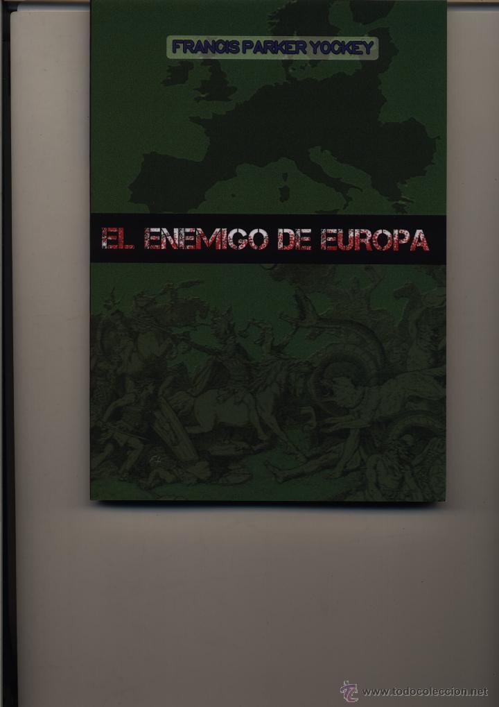 EL ENEMIGO DE EUROPA FRANCIS PARKER YOCKEY GASTOS DE ENVIO GRATIS (Libros de Segunda Mano - Pensamiento - Política)
