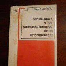 Libros de segunda mano: CARLOS MARX Y LOS PRIMEROS TIEMPOS... GRIJALBO. Lote 44862071